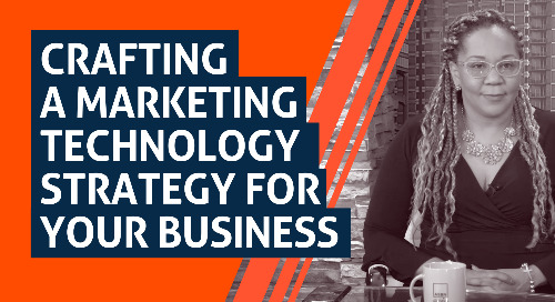 Crafting a Marketing Technology Strategy For your Business