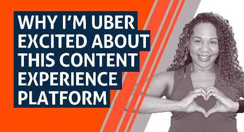 Why I'm Uber Excited About THIS Content Experience Platform