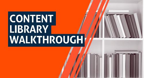 Content Library Walkthrough