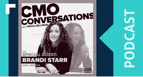 CMO Conversations: Measuring What Matters (With Tegrita's Brandi Starr)