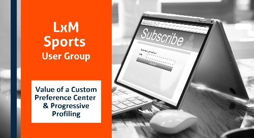 Marketing Automation Strategy: Value of a Custom Preference Center & Progressive Profiling