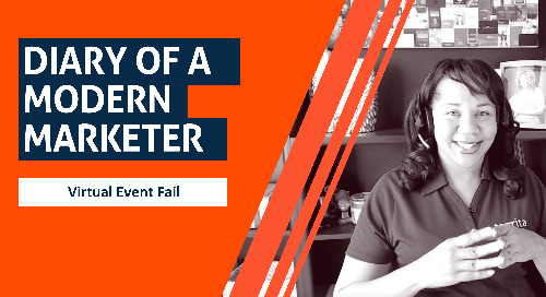 Diary of a Modern Marketer: Virtual Event Fail