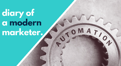 Diary of a Modern Marketer: Failing My Way into the World of Marketing Automation
