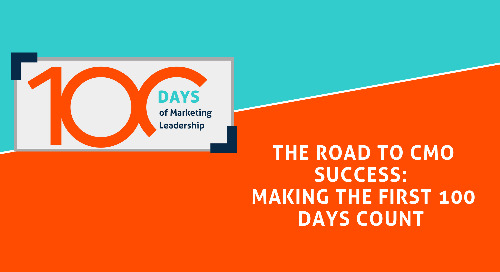 The Road to CMO Success: Making the First 100 Days Count