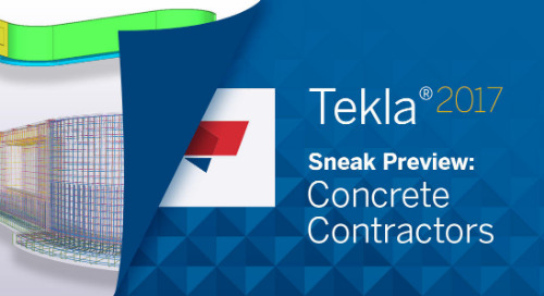 Sneak Preview of Tekla Structures 2017 Software for Concrete