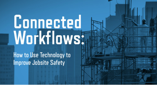 [eBook] Connected Workflows: How to Use Technology to Improve Construction Safety