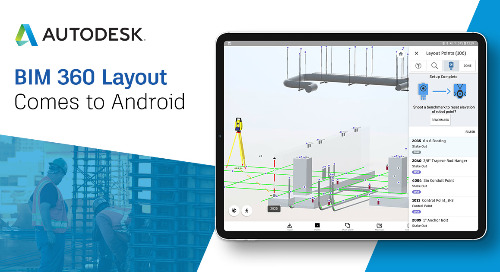 Introducing the Android BIM 360 Layout App