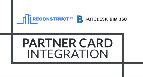 Reconstruct and BIM 360 Partner Card Integration
