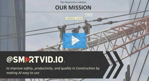 How Smartvid.io Uses AI and Machine Learning to Reduce Risk on Construction Projects