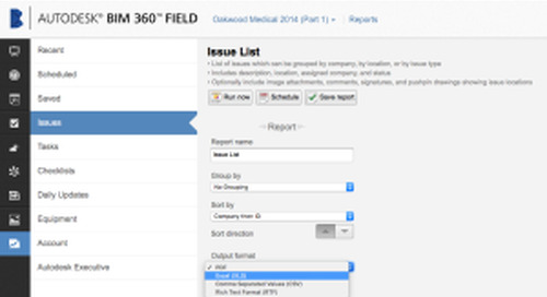 """BIM 360 Field Now Offers """"Excel-ready"""" Report Exports"""