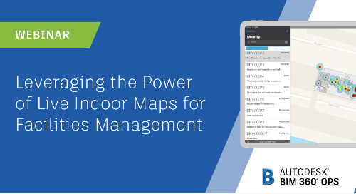 [Webinar] Leveraging the Power of Live Indoor Maps for Facilities Management