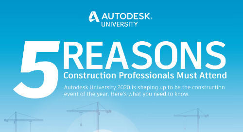 5 Reasons Why Autodesk University Will Be the Construction Event of 2020