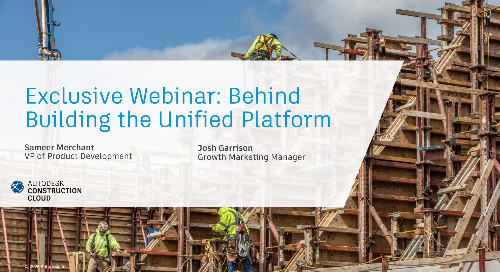[On-Demand Webinar] Autodesk Construction Cloud: Behind the Building of the Unified Platform