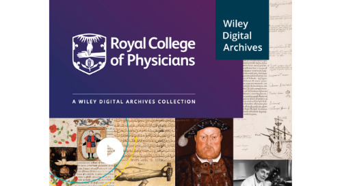 Wiley Digital Archives Digitizes the Royal College of Physicians Collection