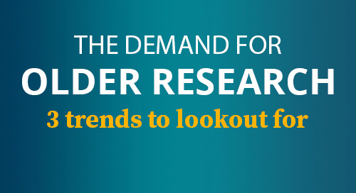 3 Trends for the Demand of Older Research