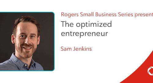 Sam Jenkins' top tips for becoming an optimized entrepreneur