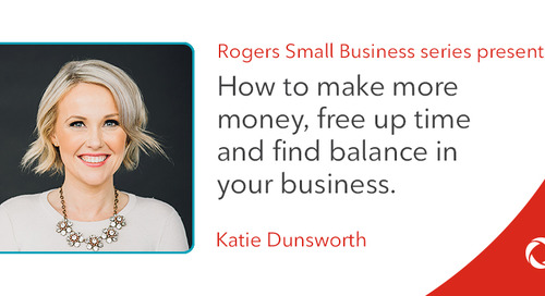 Katie Dunsworth's top tips to make more money, free up time and find balance in your business