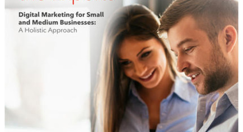 Digital Marketing For Small and Medium Businesses: A Holistic Approach