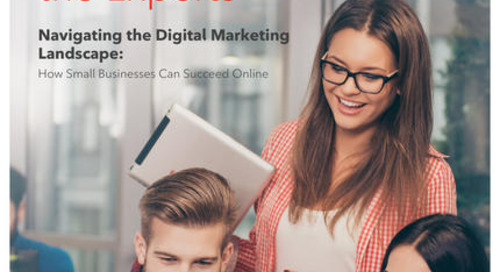 Navigating The Digital Marketing Landscape: How Small Businesses Can Succeed Online