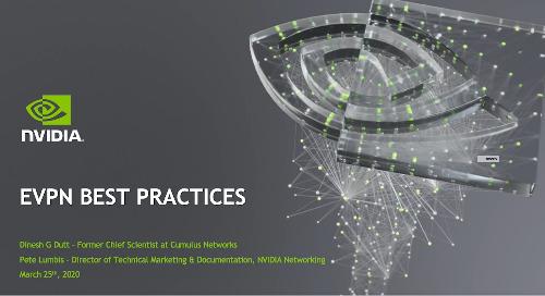 Webinar: EVPN Best Practices with Dinesh Dutt