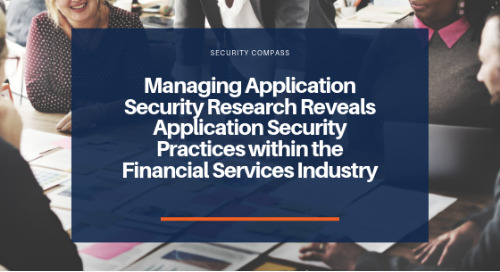 Managing Application Security (MAS) Research Reveals Application Security Practices within the Financial Services Industry