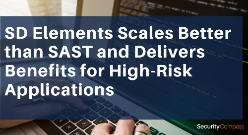 SD Elements Scales Better than SAST and Delivers Benefits for High-Risk Applications