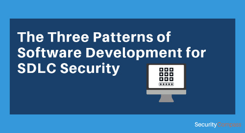 The Three Patterns of Software Development for SDLC Security