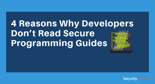 4 Reasons Why Developers Don't Read Secure Programming Guides