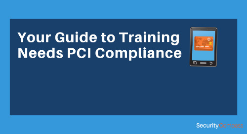 Your Guide to Training Needs PCI Compliance