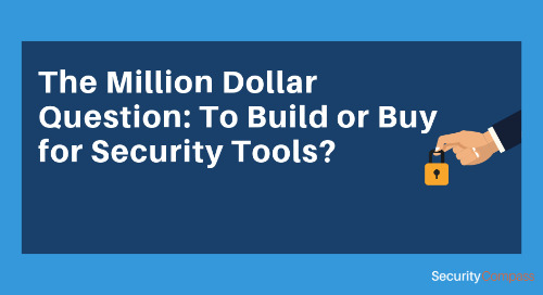 The Million Dollar Question: To Build or Buy for Security Tools?
