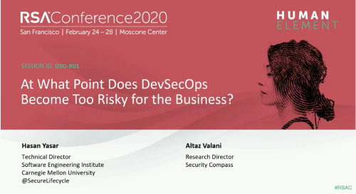 RSA Presentation: At What Point Does DevSecOps Become Too Risky for the Business?