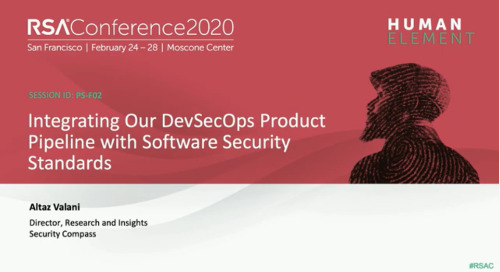 RSA Presentation: Integrating Our DevSecOps Product Pipeline with Software Security Standards