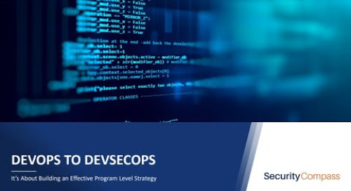 From DevOps to DevSecOps- It's about building an effective program level strategy