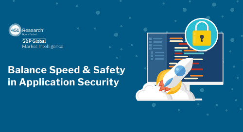 451 Research: Balance Speed & Safety in Application Security