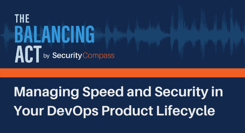 Managing Speed and Security in Your DevOps Product Lifecycle