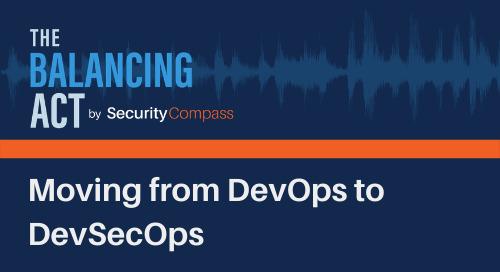 Moving from DevOps to DevSecOps