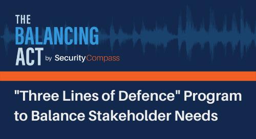 """Three Lines of Defence"" Program to Balance Stakeholder Needs"