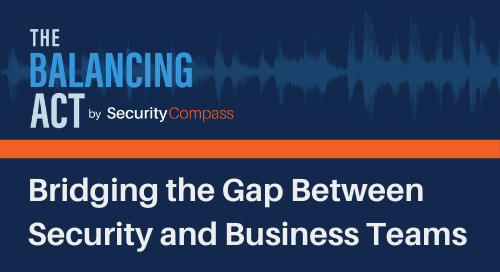 Bridging the Gap Between Security and Business Teams