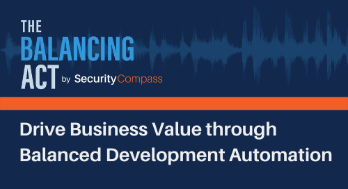 Drive Business Value through Balanced Development Automation