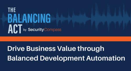 Drive Business Value through Balanced Development Automation