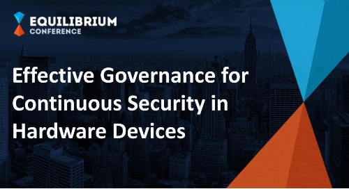Effective Governance for Continuous Security in Hardware Devices