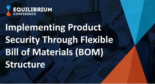 Implementing Product Security Through Flexible Bill of Materials (BOM) Structure