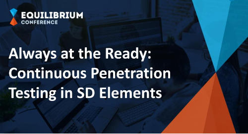 Always at the Ready: Continuous Penetration Testing in SD Elements