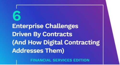 6 Enterprise Contract Challenges for Financial Services - And How to Address Them