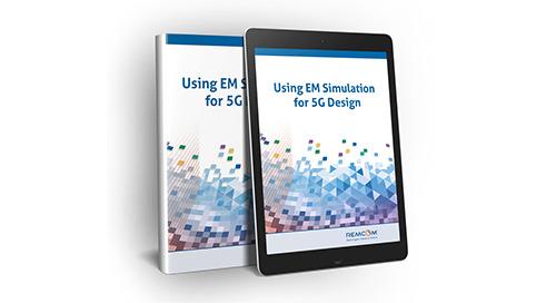 Using EM Simulation for 5G Design E-Book