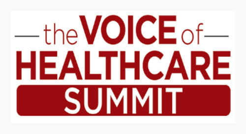 Voice of Healthcare Summit, Aug. 5-6, Boston