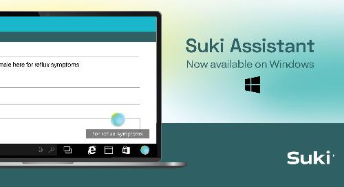 Suki Launches Windows Version of Suki Assistant as Complimentary Product Offering