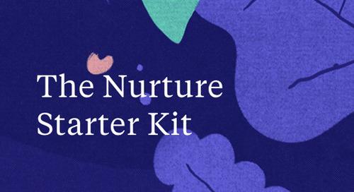 The Nurture Starter Kit