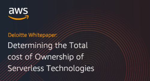 Deloitte Whitepaper: Determining the Total cost of Ownership of Serverless Technologies