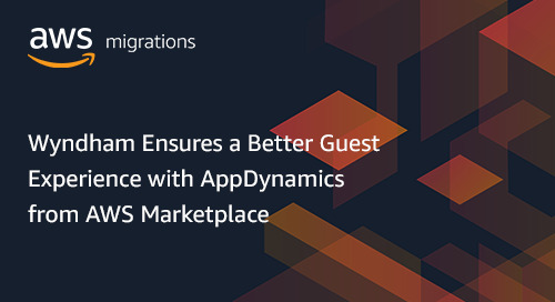 Wyndham Ensures a Better Guest Experience with AppDynamics from AWS Marketplace